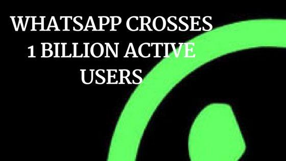 Whatsapp crosses 1 billion active users per day