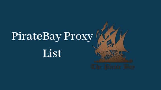 Piratebay Proxy – 100% Working TPB Mirror Sites & Proxies list